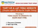 Bài giảng Thiết kế và lập trình Website: Chương 1 - ThS. Dương Thành Phết