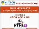 Bài giảng Thiết kế Website: Chương 2 - ThS. Dương Thành Phết