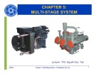 Bài giảng Chapter 5 multi stage system