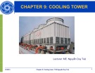 Lecture Chapter 9: Cooling tower - ThS. Nguyễn Duy Tuệ