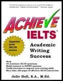 Ebook Achieve IELTS Aademic Writing Success - Julie Hall