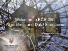 Lecture ECE 250 - Algorithms and data structures: Introduce