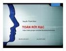 Bài giảng Toán rời rạc: Cơ sở logic - Nguyễn Thành Nhựt