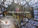 Lecture ECE 250 - Algorithms and data structures: Binary search trees