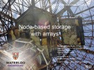Lecture ECE 250 - Algorithms and data structures: Node-based storage with arrays