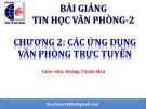 Bài giảng Tin học văn phòng 2: Chương 2 - Hoàng Thanh Hòa