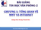 Bài giảng Tin học văn phòng 2: Chương 1 - Hoàng Thanh Hòa (tt)