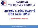 Bài giảng Tin học văn phòng 2: Chương 1 - Hoàng Thanh Hòa