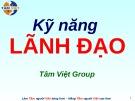 Bài giảng Kỹ năng lãnh đạo (Tâm Việt)