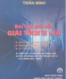 Ebook Bài tập giải sẵn giải tích II và III (Tích phân hàm nhiều biến, phương trình vi phân, lý thuyết chuỗi): Phần 1 - Trần Bình