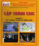 Tập 1: Kỹ thuật phay và tiện CNC - Lập trình CNC: Phần 1
