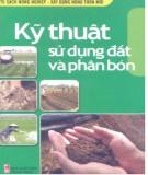 Ebook Kỹ thuật sử dụng đất và phân bón: Phần 2 - Nguyễn Hoàng Lâm