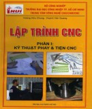Tập 1: Kỹ thuật phay và tiện CNC - Lập trình CNC: Phần 2