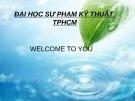 Bài thuyết trình: Biến đổi khí hậu ảnh hưởng đến hệ sinh thái và kịch bản biến đổi  khí hậu ở Việt Nam