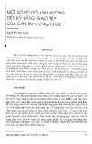 Một số yếu tố ảnh hưởng đến kỹ năng giao tiếp của cán bộ công chức - Nguyễn Phương Huyền