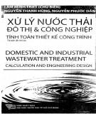 Ebook Xử lý nước thải đô thị và công nghiệp - Tính toán thiết kế công trình: Phần 2 - Lâm Minh Triết (chủ biên)