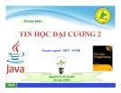 Bài giảng Tin học đại cương 2 - ThS. Nguyễn Thị Mỹ Huyền