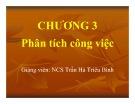 Bài giảng Quản trị nguồn nhân lực: Chương 3 - ThS. Trần Hà Triêu Bình
