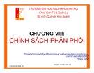 Bài giảng Marketing căn bản: Chương 8 - Phạm Thị Thanh Hương