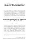 Các yếu tố liên quan đến tiếp cận dịch vụ phục hồi chức năng của người khuyết tật