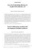 Các yếu tố ảnh hưởng đến duy trì và phát triển nhân lực y tế