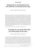 Đánh giá dự án can thiệp giảm tác hại HIV/AIDS khu vực biên giới tại Hà Giang
