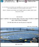 Bài giảng Quy trình vận hành một trang trại nuôi cá biển quy mô công nghiệp (tài liệu tập huấn cho cán bộ quản lý trang trại): Phần 2 - TS. Lê Xuân
