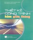 Kỹ thuật Thiết kế công trình hầm giao thông: Phần 2