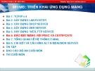 Bài giảng Triển khai ứng dụng mạng - Bài 6: Bảo mật mạng với IPSec và Certificate