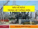 Bài giảng Bảo vệ rơle trong hệ thống điện - TS. Nguyễn Xuân Tùng