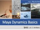 Lecture Maya dynamics basics: Lab 3 - Khieu Van Bang