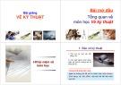 Bài giảng Vẽ kỹ thuật: Bài mở đầu - Tổng quan về môn học Vẽ kỹ thuật