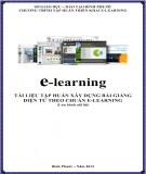 Bài giảng E-learning (tài liệu tập huấn xây dựng bài giảng điện tử theo chuẩn e-learning): Phần 1