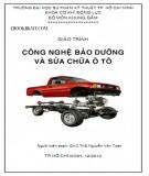 Giáo trình Công nghệ bảo dưỡng và sửa chữa ô tô: Phần 2 - ThS. Nguyễn Văn Toàn