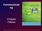Lecture Management: Leading and collaborating in a competitive world - Chapter 15: Communicating
