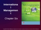 Lecture Management: Leading and collaborating in a competitive world - Chapter 6: International management