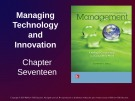 Lecture Management: Leading and collaborating in a competitive world - Chapter 17: Managing technology and innovation