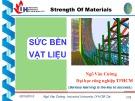 Bài giảng Sức bền vật liệu: Chương 3 - ThS. Ngô Văn Cường