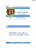 Bài giảng môn Kiến trúc máy tính và hệ điều hành: Chương 6 - ThS. Nguyễn Thị Ngọc Vinh