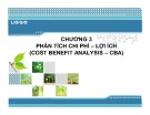 Bài giảng Kinh tế môi trường - Chương 3: phân tích chi phí – lợi ích (cost benefit analysis – CBA)