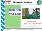Bài giảng Sức bền vật liệu: Chương 4 - ThS. Ngô Văn Cường