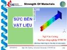 Bài giảng Sức bền vật liệu: Uốn phẳng thanh thẳng - ThS. Ngô Văn Cường