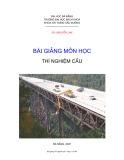 Bài giảng môn học Thí nghiệm cầu - Nguyễn Lan