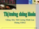 Bài giảng Thị trường chứng khoán: Phần 2 - ThS. Lương Minh Lan