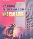 Kinh nghiệm phòng chống cháy - nổ nhà cao tầng: Phần 1