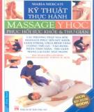 Y học phục hồi sức khỏe và thư giãn - Kỹ thuật thực hành massage: Phần 1
