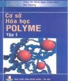 Giáo trình Cơ sở hóa học polyme (Tập 1): Phần 1