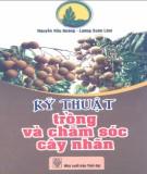 Ebook Kỹ thuật trồng và chăm sóc cây nhãn: Phần 1