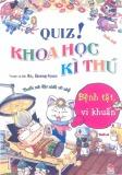 Ebook Quiz! Khoa học kỳ thú: Bệnh tật, vi khuẩn - Do, Gi-seong