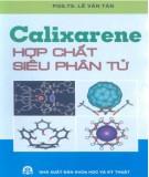 Hợp chất siêu phân tử Calixarene: Phần 2